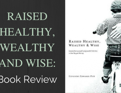 "Book Review: Coventry Edwards-Pitt's ""Raised Healthy, Wealthy & Wise"""