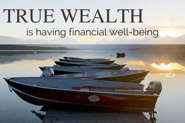 True wealth is financial well being