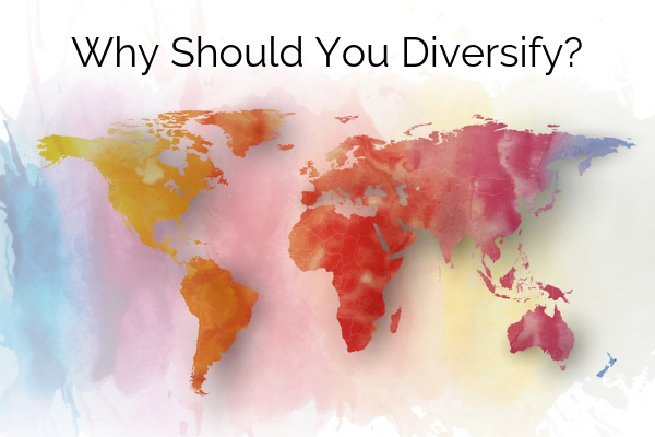Why Should You Diversify?