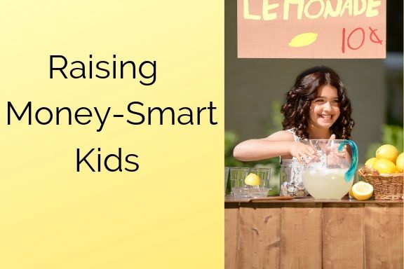Raising Money-Smart Kids