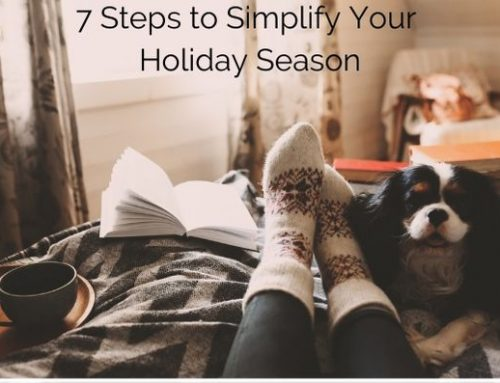 7 Steps to Simplify Your Holiday Season